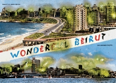 Joana Hadjithomas & Khalil Joreige · Cartes postales de guerre, aus : Wonder Beirut, 1997-2006. Edition von 18 Postkarten, Courtesy Galerie In Situ
