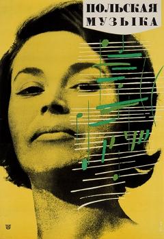Woijciech Zamecznik · Die polnische Musik, 1963, Unveröffentliches Plakat, Courtesy Juliusz & Szymon Zamecznik/ Fundacja Archeologia Fotografii