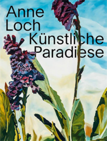 Publikation zur Ausstellung Loch Anne. Künstliche Paradiese