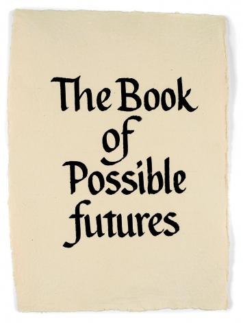 The Book of Possible futures, 2016 (détail, page 1), 17 dessins intitulés: Temporal Maps, aquarelle sur papier, 43x32cm, et 32 calligraphies en anglais et en marathi, encre sur papier, 43x32cm