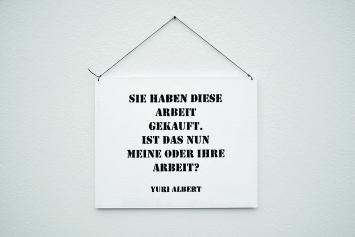 Yuri Albert · Sie haben diese Arbeit gekauft. Ist das nun meine oder Ihre Arbeit?, 2018, Edition Kunstmuseum Liechtenstein