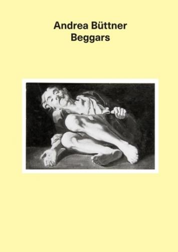 Andrea Büttner, Buchcover der Publikation Beggars (Verlag König), 2018 ©Andrea Büttner/VG Bild-Kunst, Bonn 2018