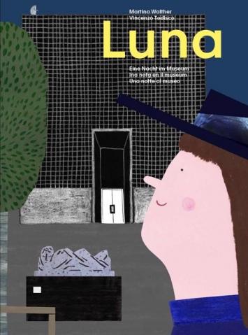 """Titelbild """"Luna. Eine Nacht im Museum"""""""