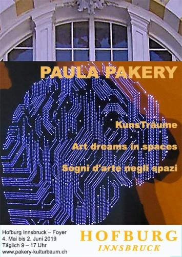 Katalog: Paula Pakery - KunsTräume zur Ausstellungin der kaiserlichen Hofburg A-Innsbruck 2019