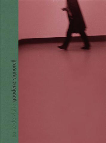 """Katalog zur Ausstellung """"Gaudenz Signorell. Carte de visite"""""""