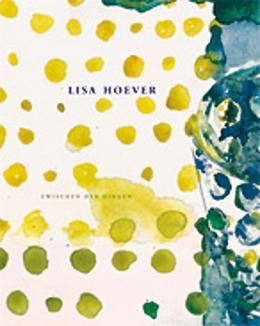 Lisa Hoever, Zwischen den Dingen