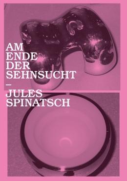 Jules Spinatsch, Am Ende der Sehnsucht