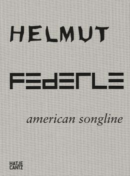 Helmut Federle, American Songline
