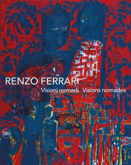 Renzo Ferrari, Visions nomades/Visioni nomadi